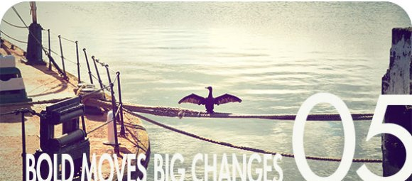 'Bold Moves Big Changes' Volume 05 Cover